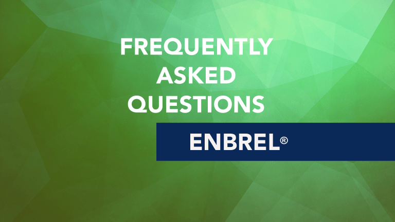 Frequently Asked Questions About Enbrel® (Etanercept)